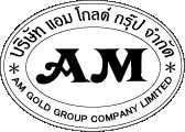 งานของ บริษัท Am Gold Group co.,th